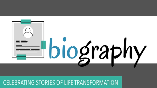 Biography - Stories of Transformation